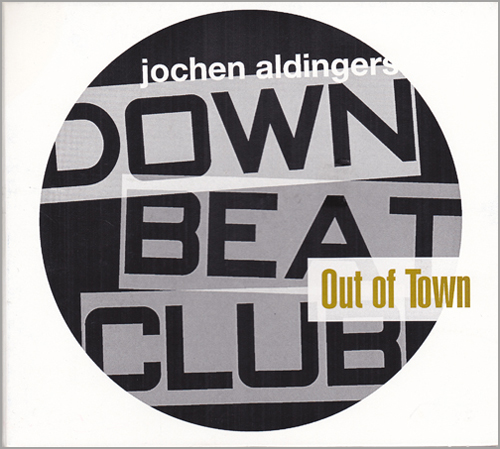CD Out Of Town - Jo Aldingers Downbeatclub